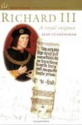 Richard III: a royal enigma